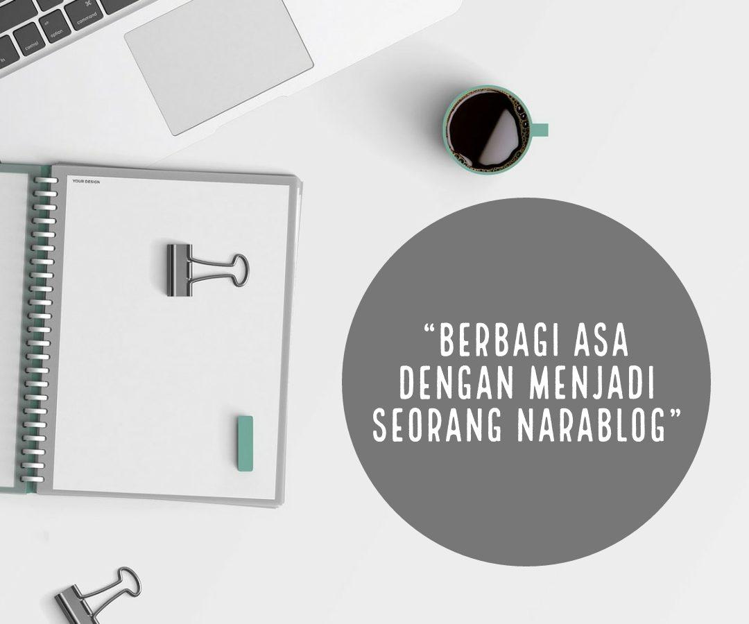 Berbagi Asa dengan Menjadi Seorang Narablog